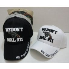 WE DON'T DIAL 911 Hat