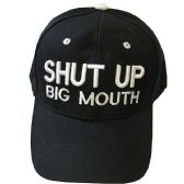 Shut Up Big Mouth Baseball Cap