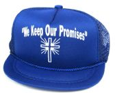 """Printed mesh hats, """"WE KEEP OUR PROMISES"""", assorted colors"""