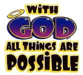 """""""With God All Things Are Possible"""" - printed on white shirts"""